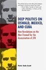 Oswald, Mexico, and Deep Politics (formerly Deep Politics II)<br />