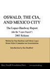 Oswald, the CIA, and Mexico City<br />The Lopez-Hardway Report (aka the Lopez Report)<br />