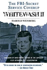 Whitewash II: The FBI-Secret Service Cover-up<br />