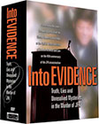 Into Evidence