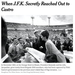 Michael Beschloss, When JFK Secretly Reached Out to Castro