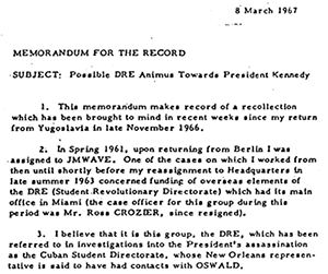1967 CIA memo discussing DRE animus toward JFK and DRE contact with Oswald