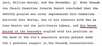 Harvey's known hatred for the Kennedys made him a suspect for the HSCA